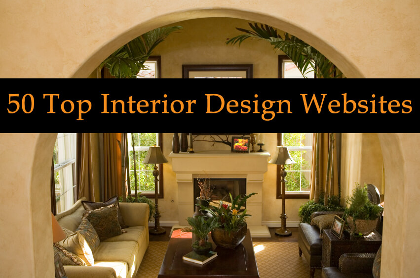 50 top interior design and architecture websites and blogs Home decor sites