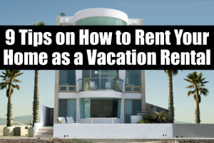 Tips on Vacation Rental Home 300x200
